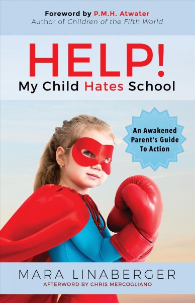 Cover of Help!  My Child Hates School