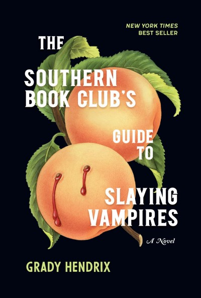 Cover of The Southern Book Club's Guide to Slaying Vampires