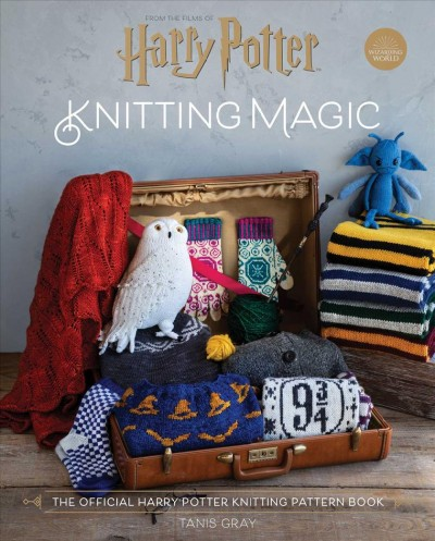 Cover of Harry Potter Knitting Magic: The Official Harry Potter Knitting Pattern Book