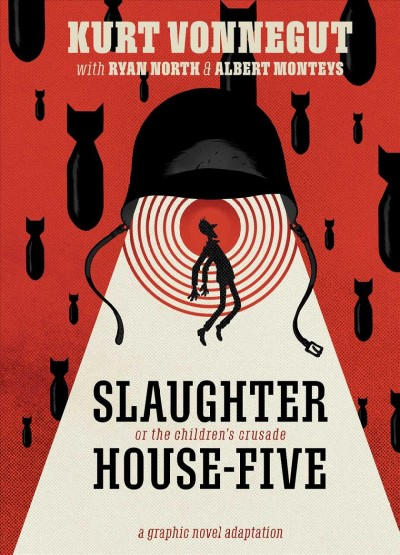 Cover of Slaughterhouse-Five: The Graphic Novel