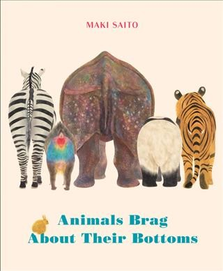Cover of Animals Brag About Their Bottoms