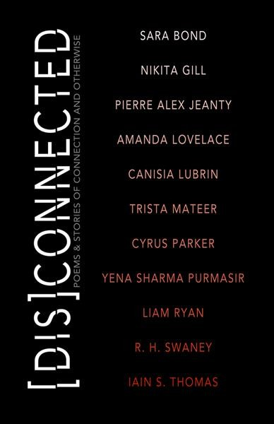 Cover of Disconnected: Poems & Stories of Connection and Otherwise