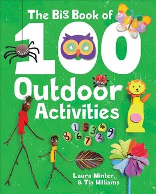 Cover of The Big Book of 100 Outdoor Activities