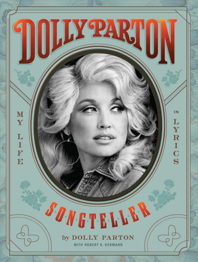 Cover of Dolly Parton, Songteller: My Life in Lyrics