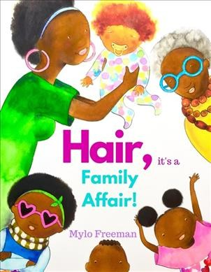 Cover of Hair, it's a family affair!
