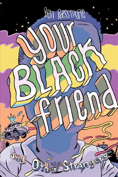 Cover of Your Black Friend and Other Strangers