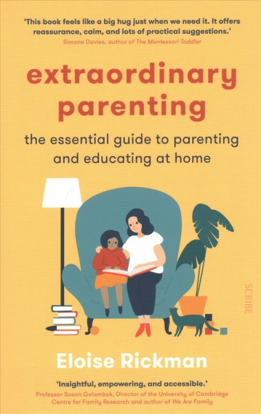 Cover of Extraordinary Parenting: The Essential Guide to Parenting and Educating at Home