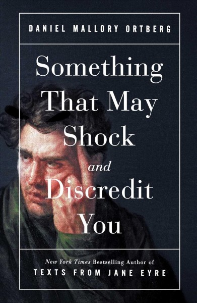 Cover of Something That May Shock and Discredit You
