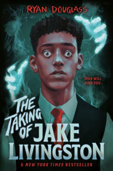 Cover of The Taking of Jake Livingston