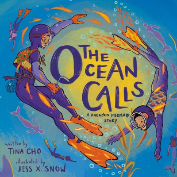 Cover of The Ocean Calls: A Haenyeo Mermaid Story