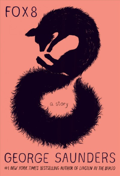 Cover of Fox 8: A Story