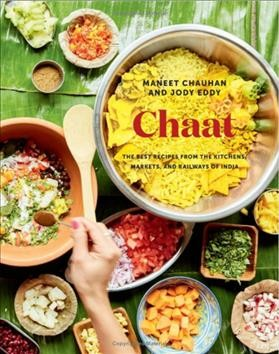 Cover of Chaat: The Best Recipes from the Kitchens, Markets, and Railways of India