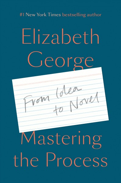Cover of Mastering the Process: From Idea to Novel