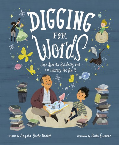 Cover of Digging for Words: José Alberto Gutiérrez and the Library He Built