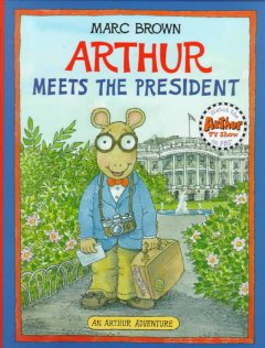 Cover of Arthur Meets the President