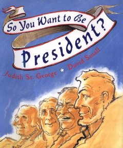 Cover of So You Want to be President