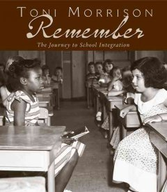 Cover of Remember: the journey to school integration