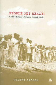 Cover of People Get Ready! : A New History of Black Gospel Music