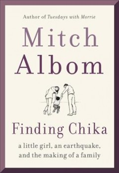Cover of Finding Chika: A Little Girl, An Earthquake, and the Making of a Family