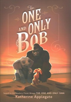 Cover of The One and Only Bob