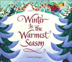 Cover of Winter is the Warmest Season
