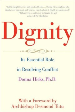 Cover of Dignity: its essential role in conflict