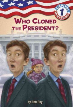 Cover of Who Cloned the President