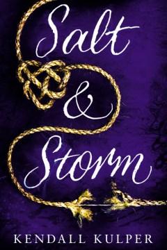 Cover of Salt & Storm