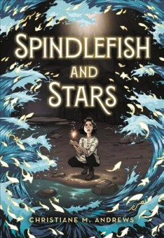 Cover of Spindlefish and Stars