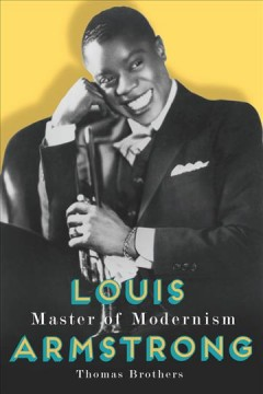 Cover of Louis Armstrong: Master of Modernism