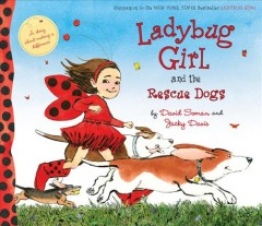 Cover of Ladybug Girl and the Rescue Dogs