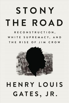 Cover of Reconstruction, White Supremacy, and the Rise of Jim Crow