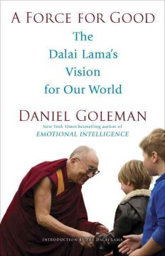 Cover of A Force for Good: The Dalai Lama's vision for our world
