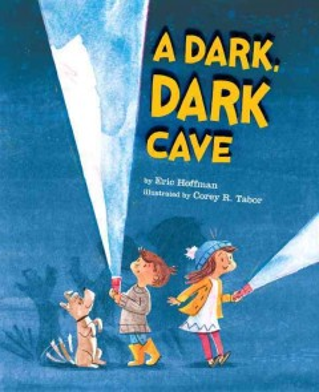 Cover of A Dark, Dark Cave