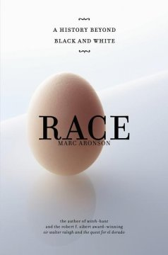 Cover of Race: A History Beyond Black and White
