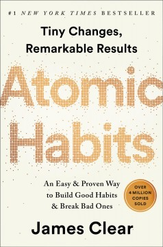 Cover of Atomic Habits: An easy and proven way to build good habits and break bad ones