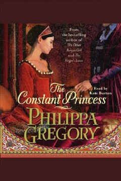Cover of The Constant Princess [electronic resource] : The Tudor Series, Book 1