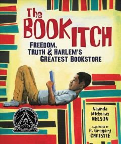 Cover of The Book Itch: Freedom, Truth & Harlem's Greatest Bookstore