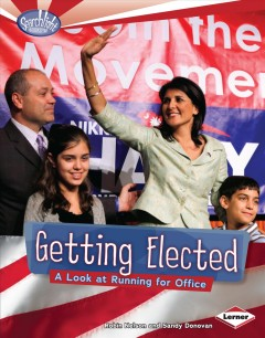 Cover of Getting Elected: A Look at Running for Office