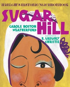Cover of Sugar Hill: Harlem's Historic Neighborhood