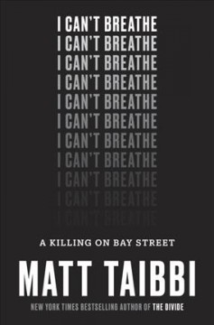 Cover of I Can't Breathe: A Killing on Bay Street