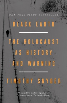 Cover of Black earth: The Holocaust as History and Warning