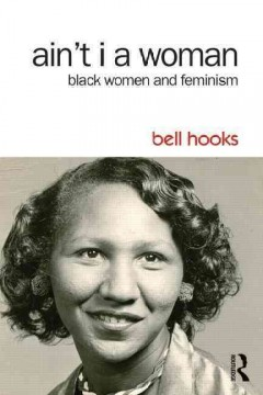 Cover of Ain't I a Women: Black Women and Feminism
