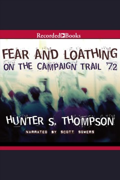 Cover of Fear and Loathing on the Campaign Trail '72