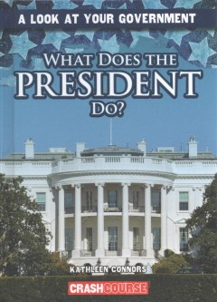 Cover of What Does the President Do?