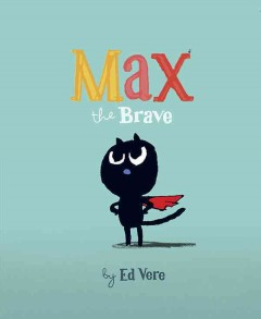 Cover of Max the Brave