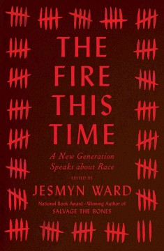 Cover of The Fire This Time: A New Generation Speaks about Race