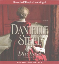 Cover of The Duchess [spoken CD] : [a novel]