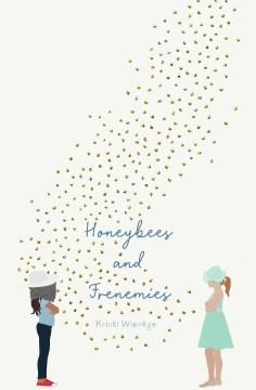 Cover of Honeybees and Frenemies