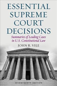 Cover of Essential Supreme Court decisions: Summaries of leading cases in U.S. Constitutional law